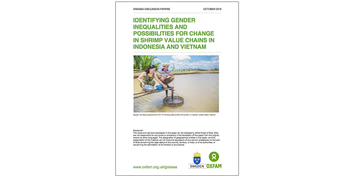Oxfam in Asia - GRAISEA Programme - Identifying Gender Inequalities and Possibilities for Change in Shrimp Value Chains in Indonesia and Vietnam