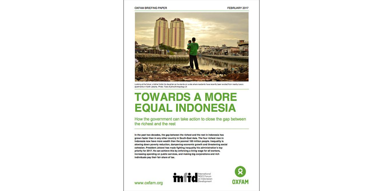 Oxfam in Asia - Publications - Indonesia - Towards A More Equal Indonesia