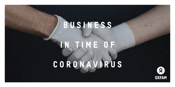 Oxfam in Asia - Business in time of Coronavirus