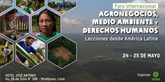 Foro Internacional: Agronegocios, Medio Ambiente y Derechos Humanos